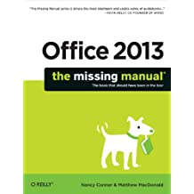 Office 2013: The Missing Manual (Missing Manuals) (English Edition)