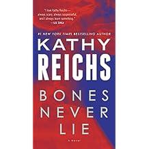 Bones Never Lie (with bonus novella Swamp Bones): A Novel (Temperance Brennan Book 17) (English Edition)
