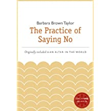 The Practice of Saying No: A HarperOne Select (English Edition)