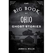 The Big Book of Ohio Ghost Stories (Big Book of Ghost Stories) (English Edition)