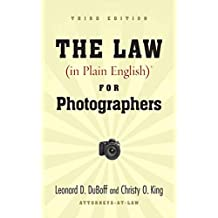 The Law (in Plain English) for Photographers (English Edition)