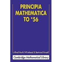 Principia Mathematica to *56 (Cambridge Mathematical Library) (English Edition)