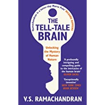 The Tell-Tale Brain: Unlocking the Mystery of Human Nature (English Edition)