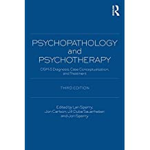 Psychopathology and Psychotherapy: DSM-5 Diagnosis, Case Conceptualization, and Treatment (English Edition)