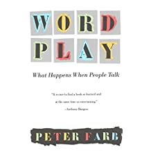 Word Play: What Happens When People Talk (English Edition)