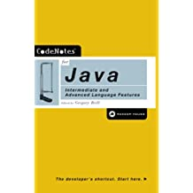 CodeNotes for Java: Intermediate and Advanced Language Features (English Edition)