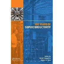 100 Years of Superconductivity (English Edition)