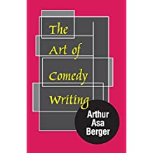 The Art of Comedy Writing (English Edition)