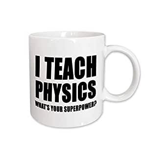 EvaDane - Quotes - I Teach Physics Whats Your Superpower Black - Mugs 白色 11-oz