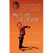 My Life in Orange: Growing Up with the Guru (English Edition)