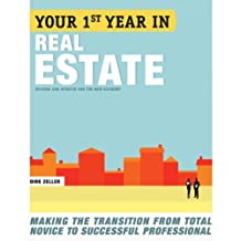 Your First Year in Real Estate, 2nd Ed.: Making the Transition from Total Novice to Successful Professional (English Edition)