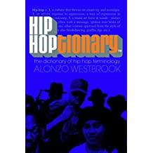 Hip Hoptionary TM: The Dictionary of Hip Hop Terminology (English Edition)