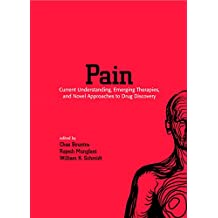 Pain: Current Understanding, Emerging Therapies, and Novel Approaches to Drug Discovery (Pain Management) (English Edition)