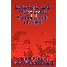 Economic and Philosophic Manuscripts of 1844 (English Edition)