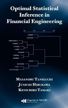 """Optimal Statistical Inference in Financial Engineering (English Edition)"",作者:[Taniguchi, Masanobu, Hirukawa, Junichi, Tamaki, Kenichiro]"