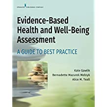Evidence-Based Health and Well-Being Assessment: A Guide to Best Practice (English Edition)