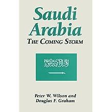 Saudi Arabia: The Coming Storm (Hong Kong Becoming China: The) (English Edition)