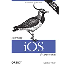 Learning iOS Programming: From Xcode to App Store (English Edition)