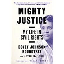 Mighty Justice: My Life in Civil Rights (English Edition)