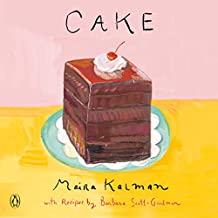 Cake: A Cookbook (English Edition)