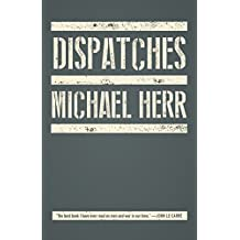 Dispatches (Vintage International) (English Edition)