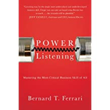 Power Listening: Mastering the Most Critical Business Skill of All (English Edition)