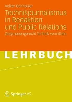 Technikjournalismus in Redaktion und Public Relations: Zielgruppengerecht Technik vermitteln.pdf