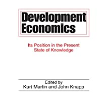 Development Economics: Its Position in the Present State of Knowledge (English Edition)