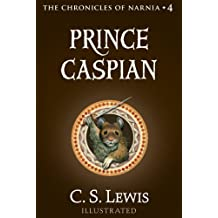 Prince Caspian (The Chronicles of Narnia, Book 4) (English Edition)