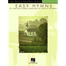 Easy Hymns: 20 Timeless Hymns (Phillip Keveren) (English Edition)