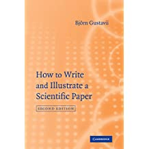 How to Write and Illustrate a Scientific Paper (English Edition)
