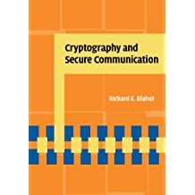 Cryptography and Secure Communication (English Edition)