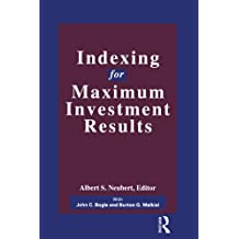 Indexing for Maximum Investment Results (Glenlake Business Monographs) (English Edition)
