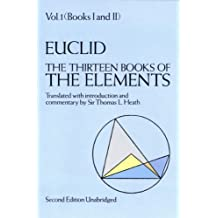 The Thirteen Books of the Elements, Vol. 1 (Dover Books on Mathematics) (English Edition)