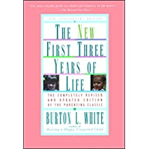 New First Three Years of Life: Completely Revised and Updated (English Edition)