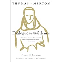 Dialogues with Silence: Prayers & Drawings (English Edition)