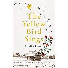 The Yellow Bird Sings (English Edition)