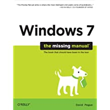 Windows 7: The Missing Manual (Missing Manuals) (English Edition)