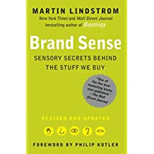 BRAND sense: Sensory Secrets Behind the Stuff We Buy (English Edition)
