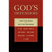 God's Defenders: What They Believe and Why They Are Wrong (English Edition)