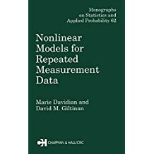 Nonlinear Models for Repeated Measurement Data (Chapman & Hall/CRC Monographs on Statistics and Applied Probability Book 62) (English Edition)