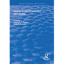 Ageing, Social Security and Affordability (Routledge Revivals) (English Edition)