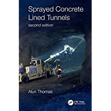 Sprayed Concrete Lined Tunnels (English Edition)