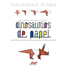 Dinosaurios de papel (Spanish Edition)