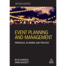 Event Planning and Management: Principles, Planning and Practice (Pr in Practice) (English Edition)