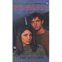 The Watcher (Roswell High Series Book 4) (English Edition)