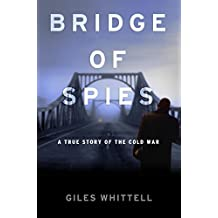 Bridge of Spies (English Edition)