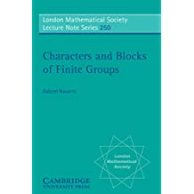 Characters and Blocks of Finite Groups (London Mathematical Society Lecture Note Series Book 250) (English Edition)