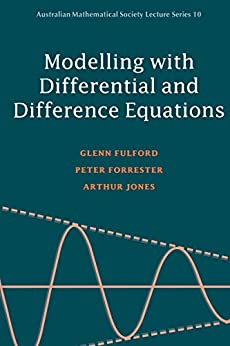 """Modelling with Differential and Difference Equations (Australian Mathematical Society Lecture Series Book 10) (English Edition)"",作者:[Fulford, Glenn, Forrester, Peter, Jones, Arthur]"