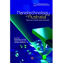 Nanotechnology in Australia: Showcase of Early Career Research (English Edition)